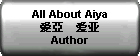 All About Aiya ??  ??: Author
