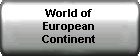 World of European Continent