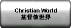 Christian World ?????