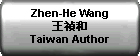 Zhen-He Wang  ???  Taiwan Author